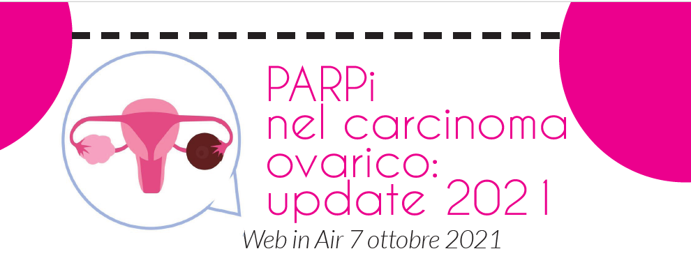 Course Image PARPi nel carcinoma ovarico: update 2021